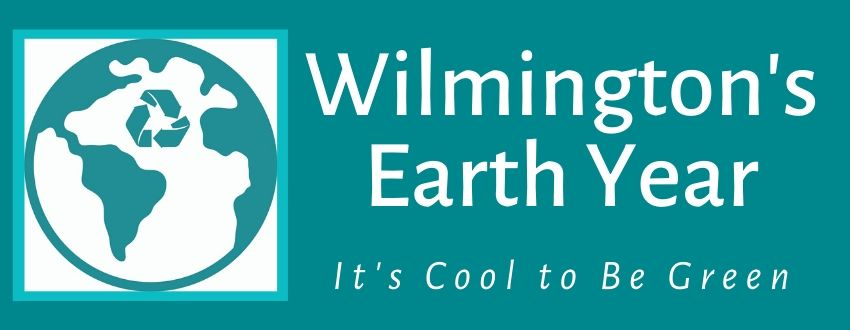 """The earth with a recycle log in the Atlantic Ocean and the Word's """"Wilmington's Earth Year""""in all caps above the words """"It's cool to be green."""" below it. The words are in white on a teal background"""