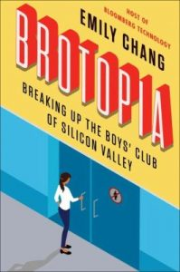"Cover of the Book ""Brotopia"" by Emily Chang"