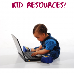 """Little kid sitting on the floor with a laptop between his legs and the words """"Kids Resources"""" at the top in a red-ish font"""