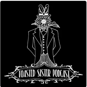 Toasted Sister Podcast Logo