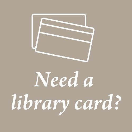 Drawings of two cards in white in landscape orientation and about the words Need a above the words library card?
